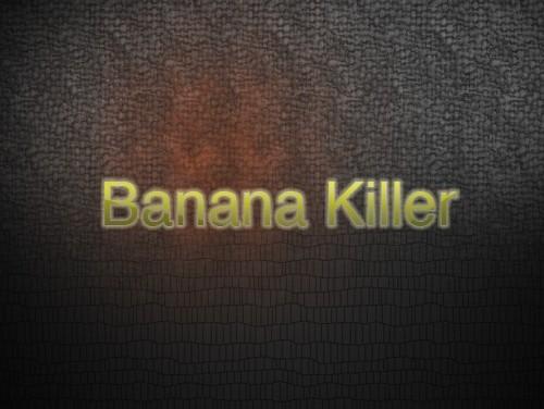 Banana Killer (Original Mix) - FREE download